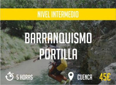 Barranquismo Portilla Cuenca Nivel Intermedio Paradise Events