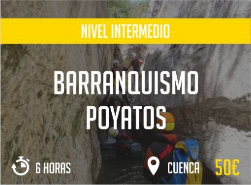 Barranquismo Poyatos Cuenca Nivel Intermedio Paradise Events