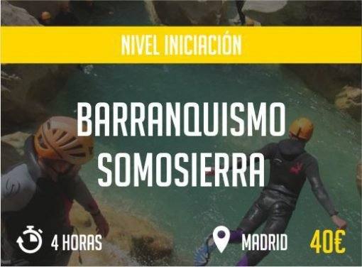 Barranquismo Somosierra Madrid Nivel Iniciacion Paradise Events