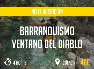 Barranquismo Ventano del Diablo Cuenca Nivel Iniciacion Paradise Events